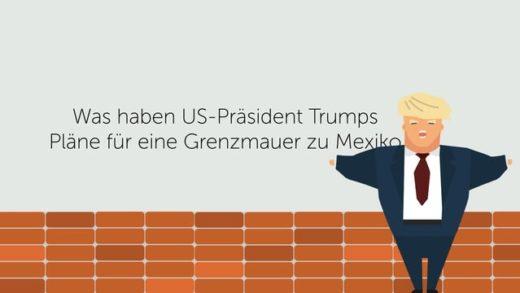 Wirtschaft erklärt – Trumps Grenzmauer